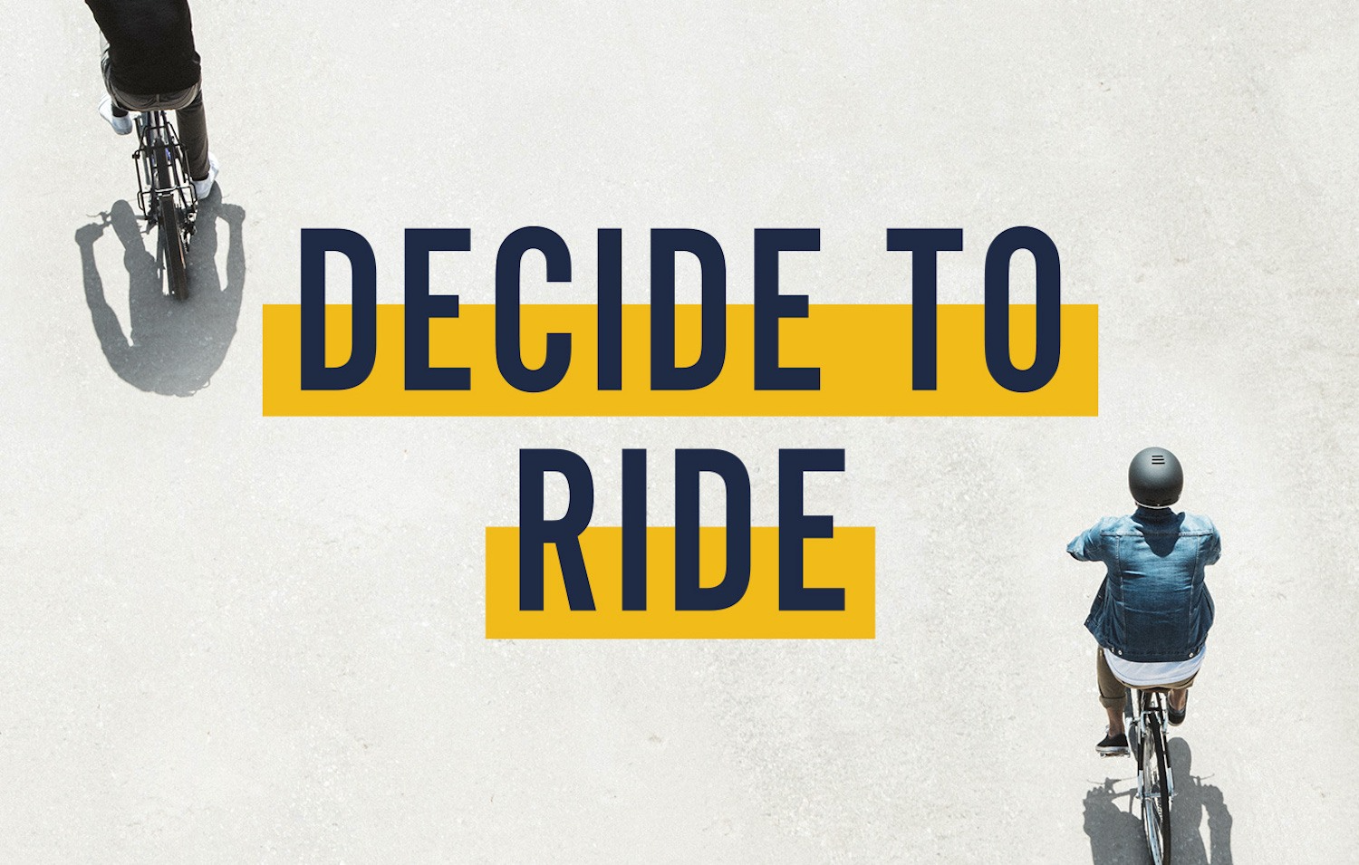 Decide to Ride