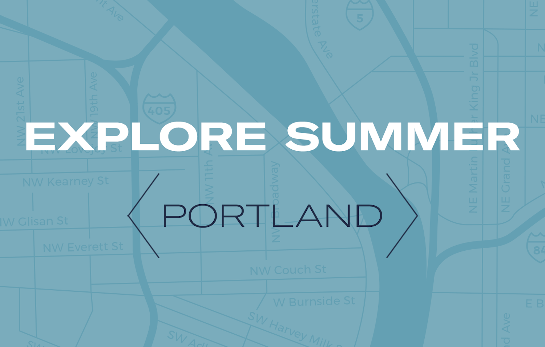 Portland Summer